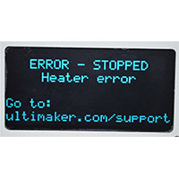 3DMart - Ultimaker Error - Heater Stopped