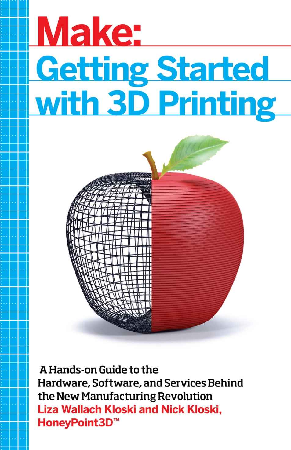 Make:Getting Started with 3D Printing