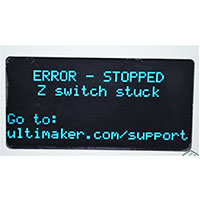 3DMart - Ultimaker Error - Z switch stuck